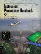 Cover-Bild zu Instrument Procedures Handbook (Federal Aviation Administration) von Federal Aviation Administration