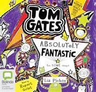 Cover-Bild zu Tom Gates is Absolutely Fantastic (At Some Things) von Pichon, Liz