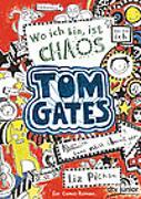 Cover-Bild zu Tom Gates, Bd. 1: Wo ich bin, ist Chaos - Aber ich kann nicht überall sein! von Pichon, Liz