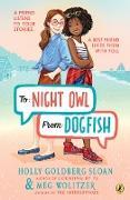 Cover-Bild zu To Night Owl From Dogfish (eBook) von Sloan, Holly Goldberg