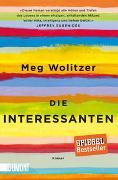 Cover-Bild zu Die Interessanten von Wolitzer, Meg
