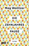 Cover-Bild zu Die Zehnjahrespause (eBook) von Wolitzer, Meg