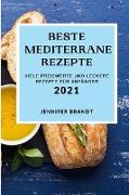 Cover-Bild zu BESTE MEDITERRANE REZEPTE 2021 von Brandt, Jennifer