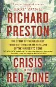 Cover-Bild zu Crisis in the Red Zone von Preston, Richard