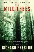 Cover-Bild zu The Wild Trees von Preston, Richard