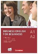 Cover-Bild zu Business English for Beginners, Third Edition, A1/A2, Kursbuch mit CDs und Phrasebook von Ashdown, Shaunessy