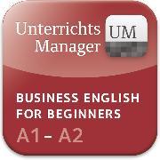 Cover-Bild zu Business English for Beginners, Third Edition, A1/A2, Unterrichtsmanager, Vollversion auf DVD-ROM von Ashdown, Shaunessy