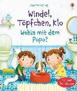 Cover-Bild zu Windel, Töpfchen, Klo - Wohin mit dem Popo? von Daynes, Katie