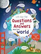 Cover-Bild zu Lift-the-Flap Questions & Answers About Our World von Daynes, Katie
