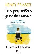 Cover-Bild zu Las pequeñas grandes cosas (eBook) von Fraser, Henry