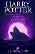 Cover-Bild zu Harry Potter and the Prisoner of Azkaban (eBook) von Rowling, J. K.