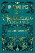 Cover-Bild zu Phantastische Tierwesen: Grindelwalds Verbrechen (Das Originaldrehbuch) (eBook) von Rowling, J. K.