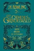 Cover-Bild zu Animales fantásticos: Los crímenes de Grindelwald Guión original de la película (eBook) von Rowling, J. K.