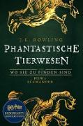 Cover-Bild zu Phantastische Tierwesen und wo sie zu finden sind (eBook) von Rowling, J. K.