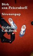 Cover-Bild zu Petersdorff, Dirk von: Sirenenpop