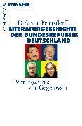 Cover-Bild zu Petersdorff, Dirk von: Literaturgeschichte der Bundesrepublik Deutschland
