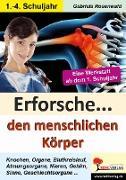Cover-Bild zu Erforsche ... den menschlichen Körper von Rosenwald, Gabriela
