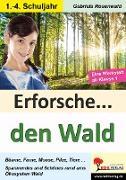 Cover-Bild zu Erforsche ... den Wald von Rosenwald, Gabriela