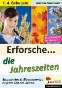 Cover-Bild zu Erforsche ... die Jahreszeiten von Rosenwald, Gabriela