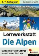 Cover-Bild zu Lernwerkstatt Die Alpen (eBook) von Rosenwald, Gabriela