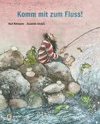 Cover-Bild zu Rühmann, Karl: Komm mit zum Fluss!