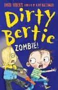 Cover-Bild zu Dirty Bertie: Zombie! (eBook) von Macdonald, Alan
