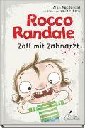 Cover-Bild zu Rocco Randale 11 - Zoff mit Zahnarzt von MacDonald, Alan