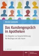 Cover-Bild zu Lennecke, Kirsten: Das Kundengespräch in Apotheken