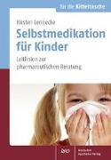 Cover-Bild zu Lennecke, Kirsten: Selbstmedikation für Kinder