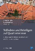 Cover-Bild zu Rüßler, Harald: Teilhaben und Beteiligen auf Quartiersebene (eBook)