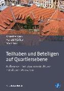 Cover-Bild zu Krön, Annette: Teilhaben und Beteiligen auf Quartiersebene