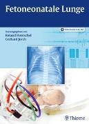 Cover-Bild zu Fetoneonatale Lunge von Hentschel, Roland (Hrsg.)