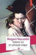 Cover-Bild zu Nimeni nu se salveaza singur (eBook) von Margaret, Mazzantini