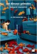 Cover-Bild zu Sen Dünyaya Gelmeden von Mazzantini, Margaret