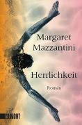 Cover-Bild zu Herrlichkeit von Mazzantini, Margaret