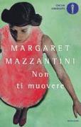 Cover-Bild zu Non ti muovere von Mazzantini, Margaret