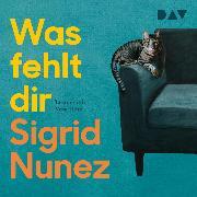 Cover-Bild zu Nunez, Sigrid: Was fehlt dir (Audio Download)