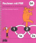 Cover-Bild zu Rechnen mit Pfiff 5A von Bauer, Fred (Illustr.)