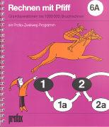 Cover-Bild zu Rechnen mit Pfiff 6A von Bauer, Fred (Illustr.)