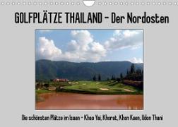Cover-Bild zu Golfplätze Thailand - Der Nordosten (Wandkalender 2022 DIN A4 quer) von Affeldt, Uwe