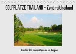 Cover-Bild zu Golfplätze Thailand - Zentralthailand (Tischkalender 2022 DIN A5 quer) von Affeldt, Uwe