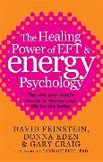 Cover-Bild zu The Healing Power Of EFT and Energy Psychology von Eden, Donna
