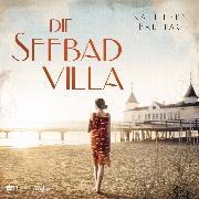Cover-Bild zu Die Seebadvilla (ungekürzt) (Audio Download) von Freitag, Kathleen