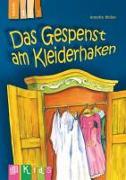 Cover-Bild zu KidS - Klassenlektüre in drei Stufen: Das Gespenst am Kleiderhaken - Lesestufe 1 von Weber, Annette