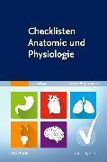 Cover-Bild zu Checklisten Anatomie und Physiologie von Elsevier GmbH (Hrsg.)