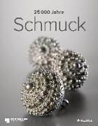 Cover-Bild zu 25.000 Jahre Schmuck von Büchner, Stefan (Fotogr.)
