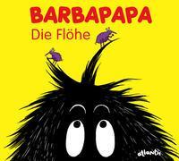 Cover-Bild zu Barbapapa. Die Flöhe von Taylor, Talus