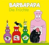Cover-Bild zu Barbapapa. Die Früchte von Taylor, Talus