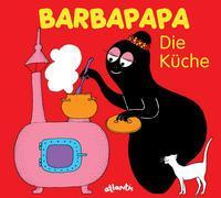 Cover-Bild zu Barbapapa. Die Küche von Taylor, Talus