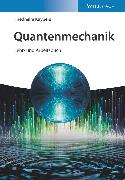 Cover-Bild zu Quantenmechanik (eBook) von Kuypers, Friedhelm